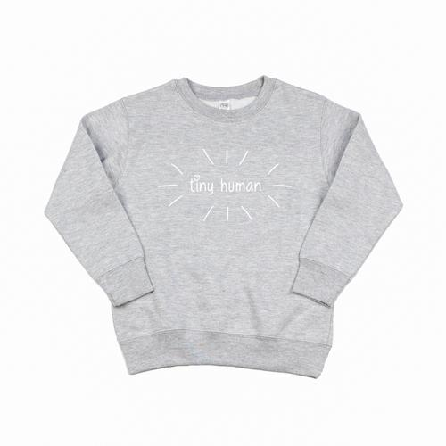 Tiny Human Sweatshirt - Grey
